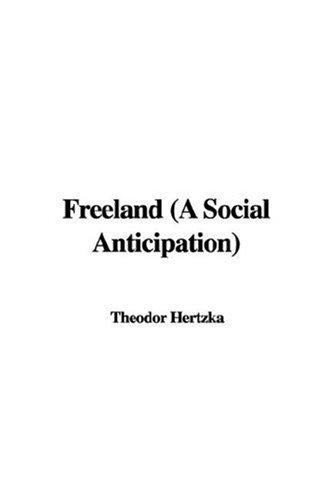 Download Freeland (A Social Anticipation)