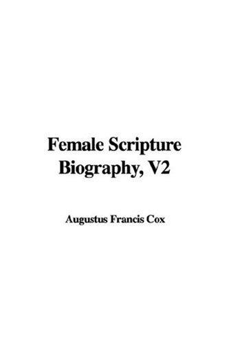 Female Scripture Biography, V2