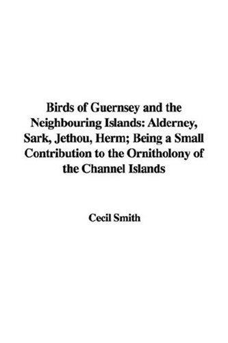Download Birds of Guernsey and the Neighbouring Islands