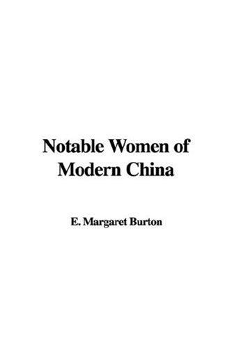 Download Notable Women of Modern China
