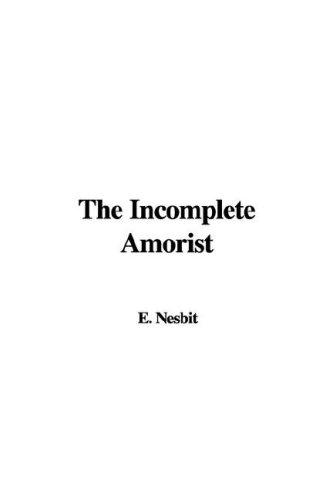Download The Incomplete Amorist