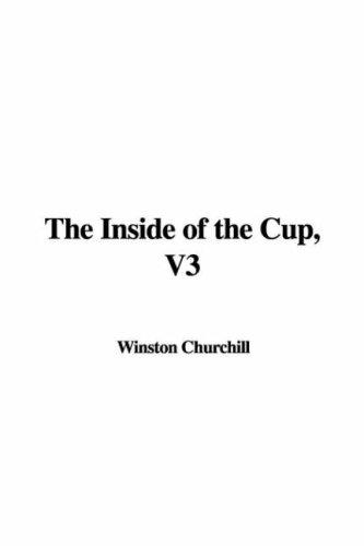 The Inside of the Cup, V3 by Winston Churchill