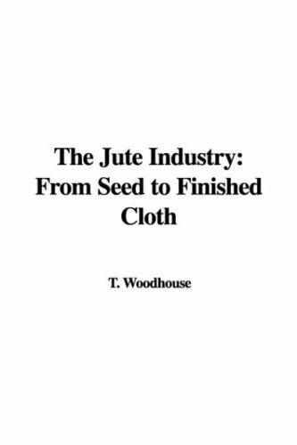 Download The Jute Industry