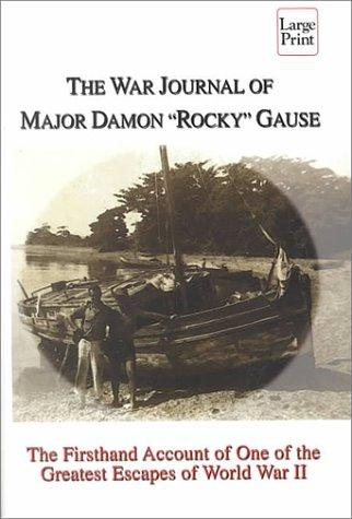 "Download The war journal of Major Damon ""Rocky"" Gause"