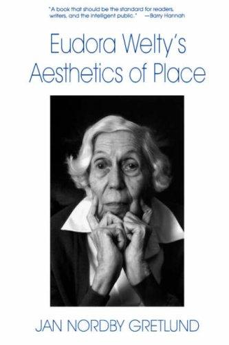 Download Eudora Welty's aesthetics of place