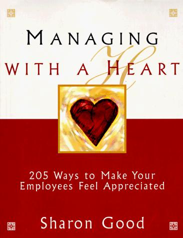 Managing with a heart