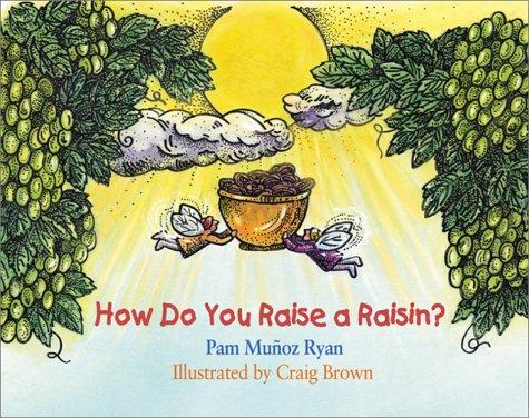 Download How Do You Raise a Raisin?