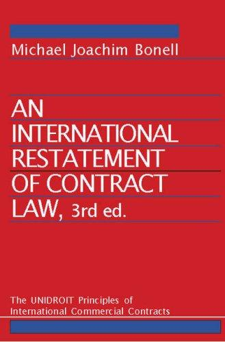 Download An international restatement of contract law