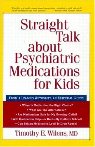 Download Straight talk about psychiatric medications for kids