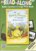 The Fwog Pwince-The Twuth! (Galaxy Children's Large Print Books)