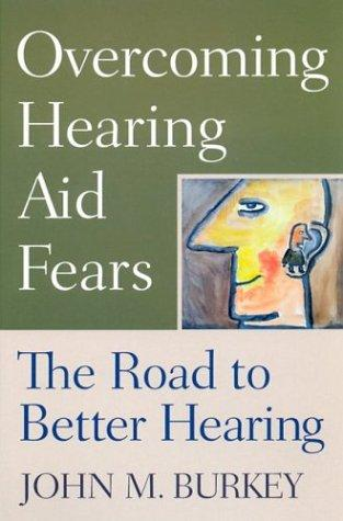 Download Overcoming Hearing Aid Fears