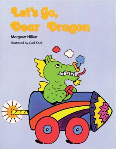 Download Let's Go Dear Dragon (Modern Curriculum Press Beginning to Read Series)