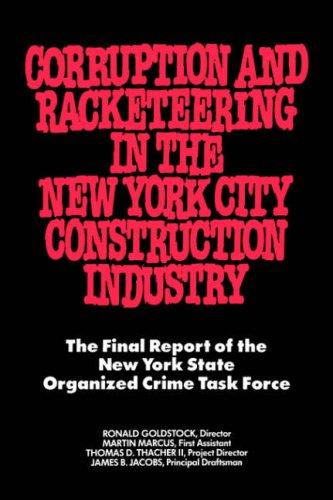 Download Corruption and racketeering in the New York City construction industry
