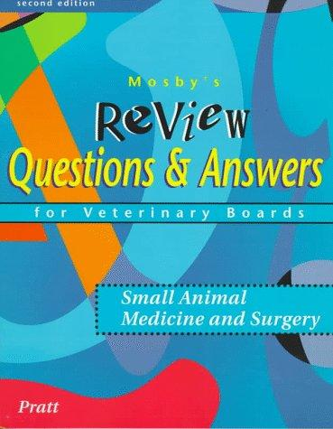 Mosby's Review Questions & Answers For Veterinary Boards
