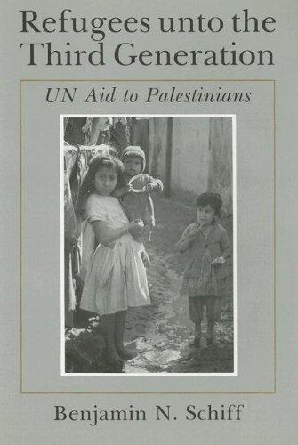Image for Refugees unto the Third Generation: UN Aid to Palestinians (Contemporary Issues in the Middle East)