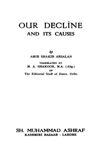 Our Decline And Its Causes By Shakib Arsalan