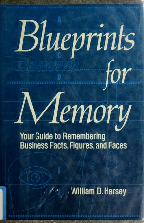 Cover of: Blueprints for memory | William D. Hersey