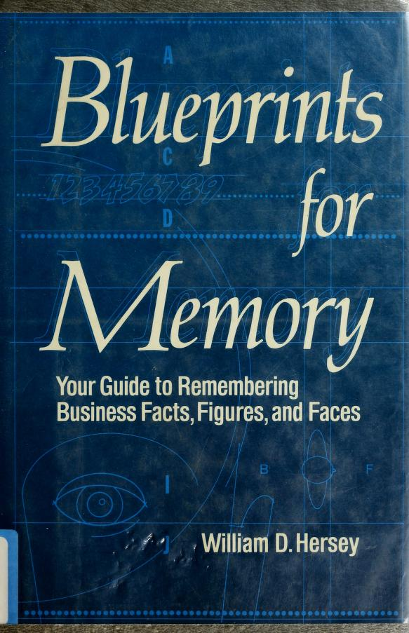 Blueprints for memory by William D. Hersey