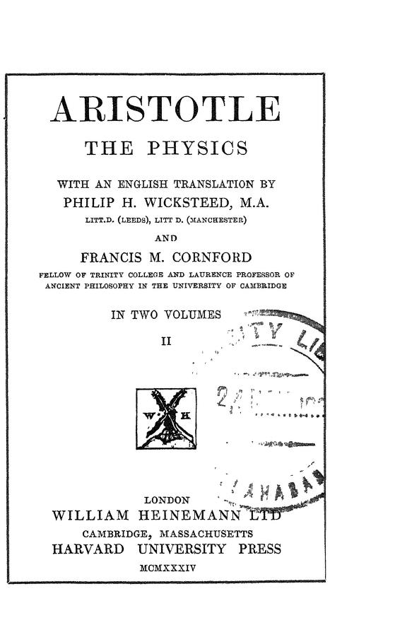 Aristotle, the Physics by Aristotle