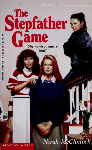 Cover of: The Stepfather Game | Norah McClintock