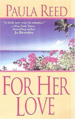For her love by Paula Reed