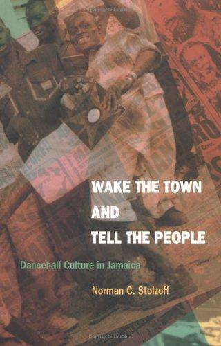 Wake the Town and Tell the People by Norman C. Stolzoff, Norman C. Stolzoff