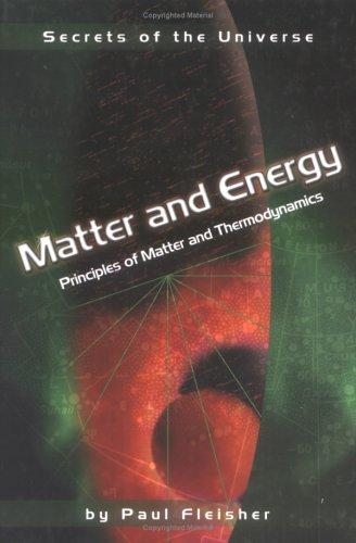 Matter and Energy by Paul Fleisher