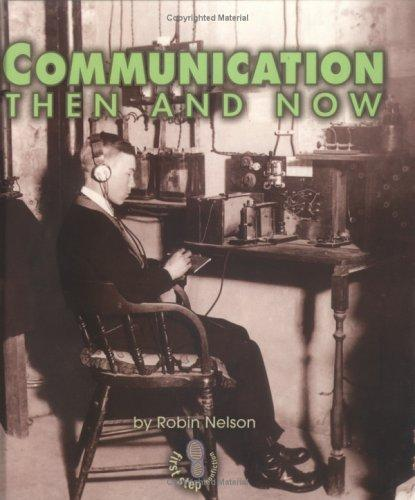 Communication then and now by Nelson, Robin