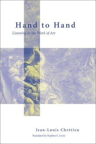 Image 0 of Hand to Hand: Listening to the Work of Art (Perspectives in Continental Philosop