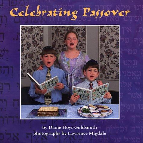 Celebrating Passover by Diane Hoyt-Goldsmith