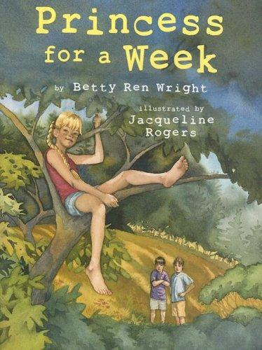 Princess for a week by Betty Ren Wright