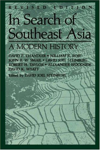 In Search of Southeast Asia by David P. Chandler