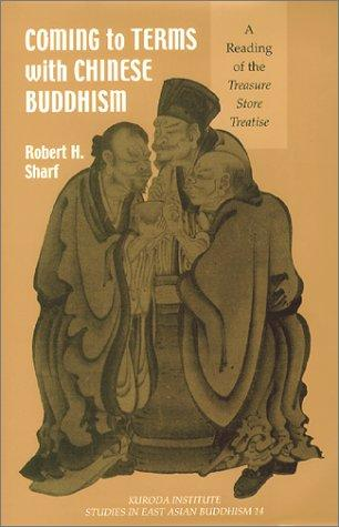 Coming to Terms With Chinese Buddhism by Robert H. Sharf