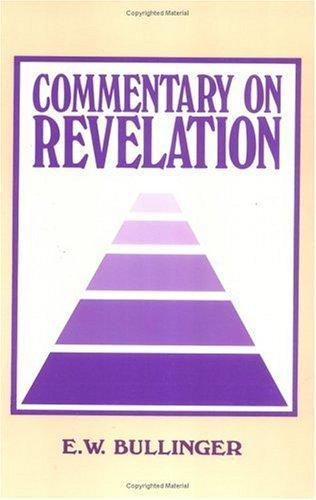 Commentary on Revelation by Ethelbert William Bullinger
