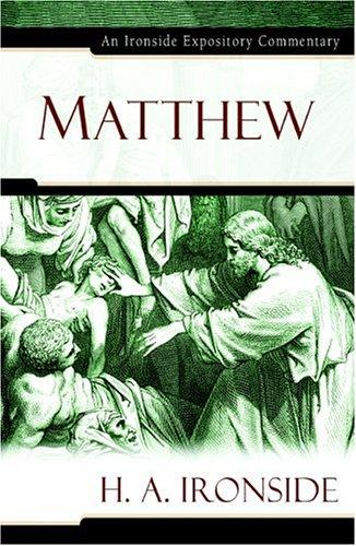 Matthew by H. A. Ironside