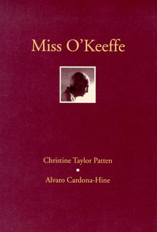 Miss O'Keeffe by Christine Taylor Patten