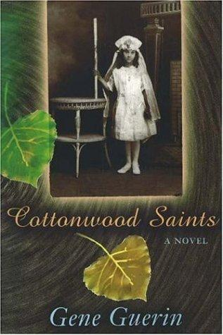 Cottonwood saints by Gene Guerin