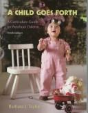 A child goes forth by Barbara J. Taylor