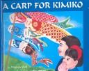 Carp for Kimiko by Virginia Kroll
