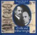Orville and Wilbur Wright (Gaines, Ann. Inventors Discovery Library.) by Ann Gaines