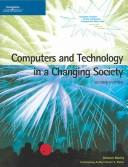 Computers and Technology in a Changing Society by Deborah Morley, Charles S. Parker