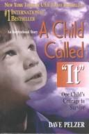 "Child Called ""It"" by Dave Pelzer"