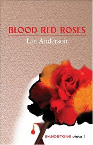 Blood Red Roses (Sandstone Vista) by Lin Anderson