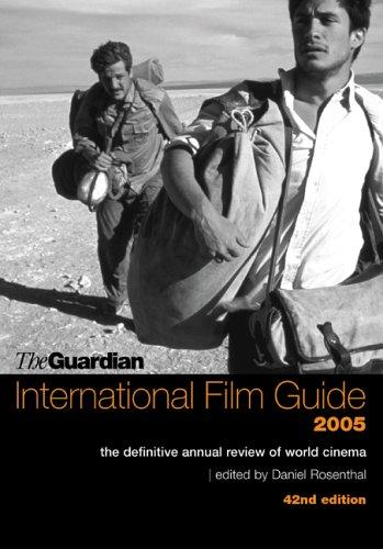 "The ""Guardian"" International Film Guide by Daniel Rosenthal"