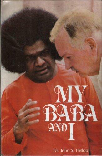 My Baba and I by John Hislop