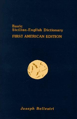 Basic Sicilian-English dictionary by Joseph Bellestri