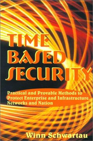 Time Based Security by Winn Schwartau