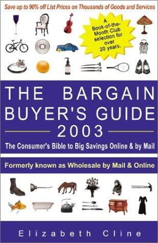 The Bargain Buyer's Guide 2003 by Elizabeth Cline