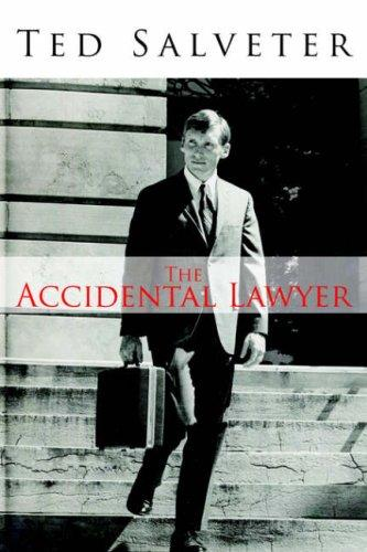 The Accidental Lawyer by Ted Salveter