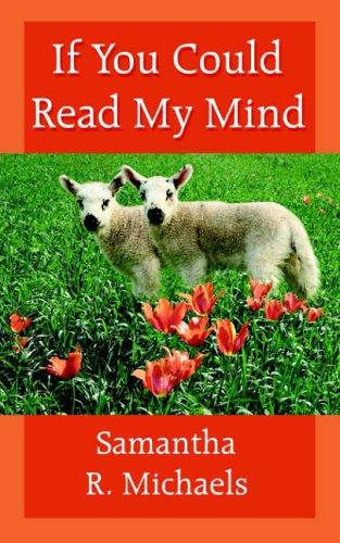 If You Could Read My Mind by Samantha R. Michaels